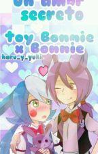 un amor secreto bonnie  x toy bonnie fnaf by haru_y_yuki
