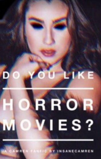 Do You Like Horror Movies? - Camren (Demon!Lauren)