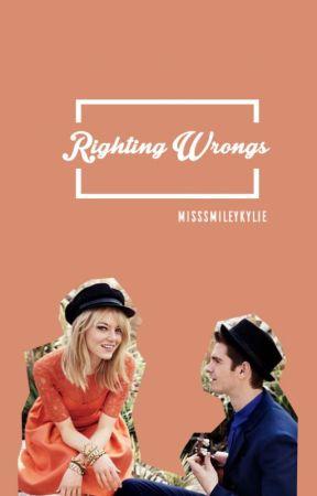 Righting Wrongs by MissSmileyKylie