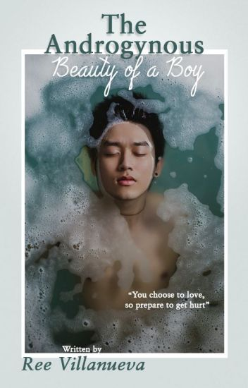 "The ""Androgynous"" Beauty of a BoY 《On-Going 》SlowUpdate"
