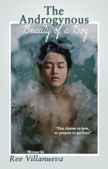 """The """"Androgynous"""" Beauty of a BoY 《On-Going 》SlowUpdate"""