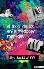 El libro de las enfermedades mentales by EyesofSugar