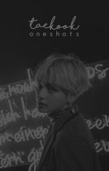 oneshot collection ミ☆ taekook