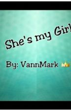 She's my Girl by VannMark