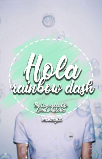 Hola, rainbow dash [5.0]
