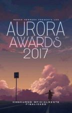 Aurora Awards 2017   Cerrado by Megan_RHs