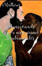 Apaixonado Por Meu Primo Brutamontes by Sr_Doppelganger