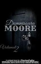 Domnişoara Moore Vol. II by PisoiasPufos