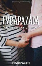 Embarazada. [EDITANDO] by FlowersParadise