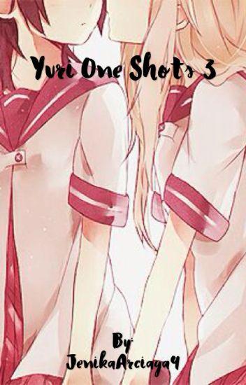 Yuri One Shots 3