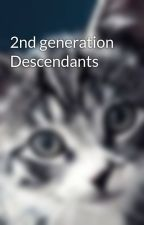 2nd generation Descendants by jaylosdescendants908