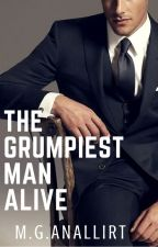 The Grumpiest Man Alive by mganallirt