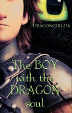 The boy with the dragon soul (#Wattys 2016) by Dragongirl216