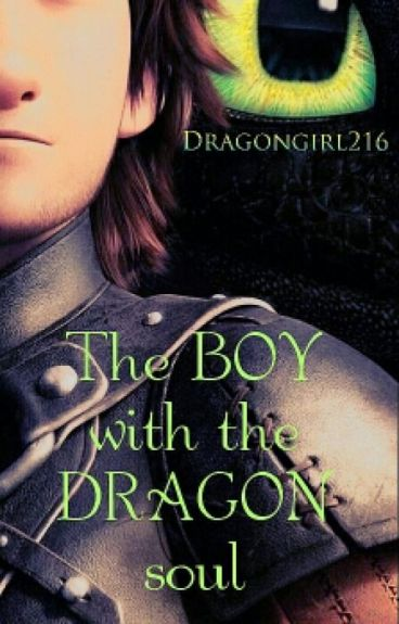 The boy with the dragon soul (#Wattys 2016)