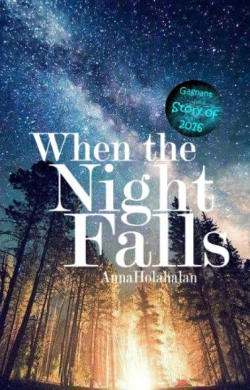 When The Night Falls