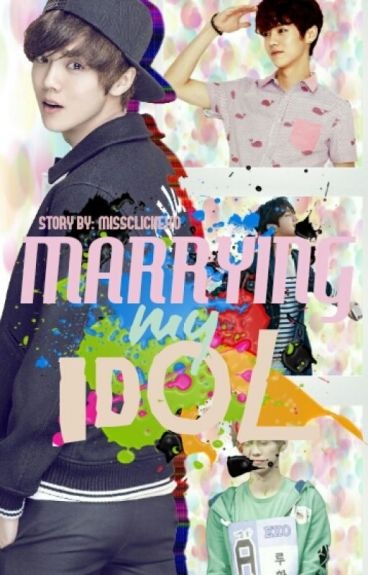 Marrying My Idol [Luhan ft. EXO]