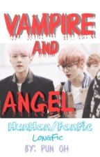 [Fanfic] [HunHan] Vampire And Angel by punpun_exol0702