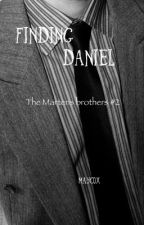 The Martens brothers #2 - Finding Daniel (UNDER PUBLISHING) by MayCox