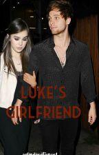 Luke's girlfriend//Luke Hemmings by sofiadirectioner1