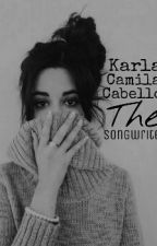 The Songwriter (Camren) by kccmorgado