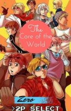 The core of the world by Aemtha