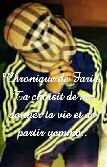 Farid:Ta Choisi de Me Donner ta vie et de partir Yemma TOME 1