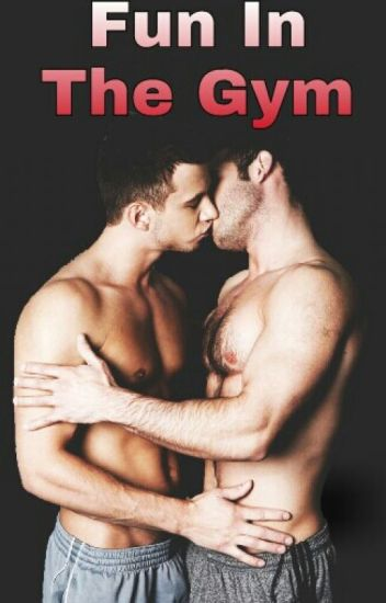 Fun In The Gym (Gay Series)