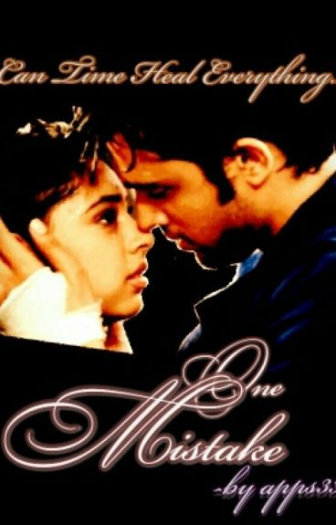 ONE MISTAKE - A MANAN FF #MissionDesi