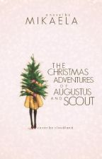 The Christmas Adventures of Augustus and Scout by rocksalts