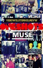 OneShots de Muse by VeroWolstenholmeVW