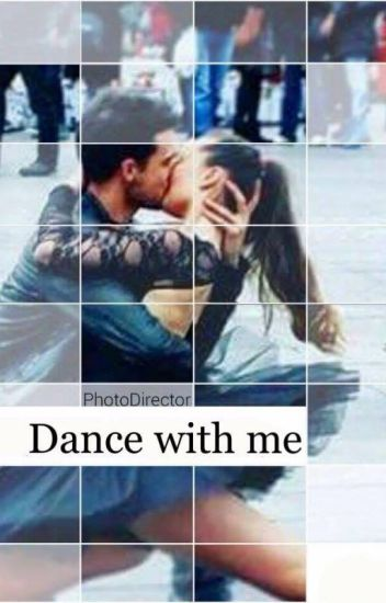 Dance with me