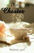 The Cheater by krazy_gurl