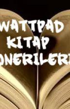 WATTAD KİTAP ÖNERİLERİ by writergirlla