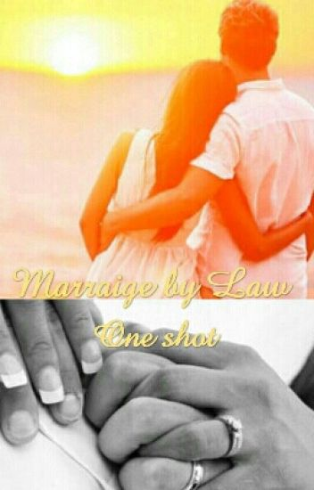 Marraige by Law-One shot