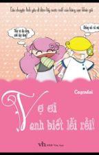 VỢ ƠI ! ANH BIẾT LỖI RỒI ! - CAYCODAI by MonMon1293