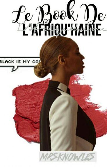 《Le Book De L'afriqu'Haine》- @MrsKnowles