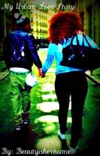 My Urban Love Story by prettygirllarixo