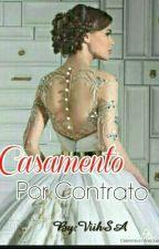 Casamento Por Contrato  by ViihSA