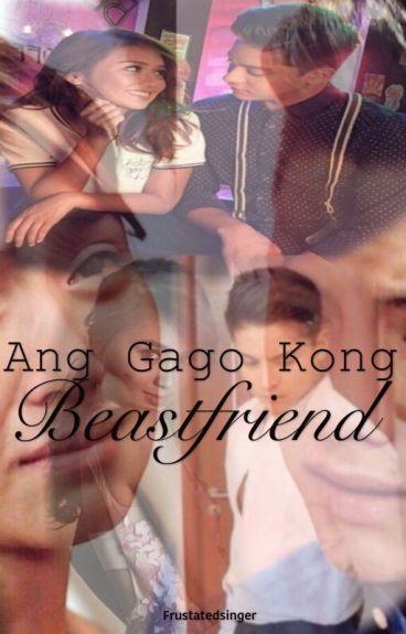 Ang gago kong beastfriend