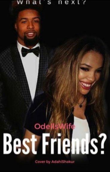 Best Friends?: Odell Beckham Jr.