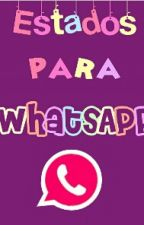 ✺ Estados para WhatsApp ✺ by Claraa89