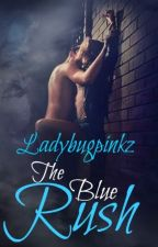 The Blue Rush by Ladybugpinkz