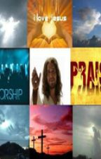 Awesome praise and worship quotes by CalamityOnyx