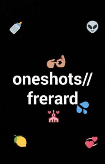 Frerard Oneshots