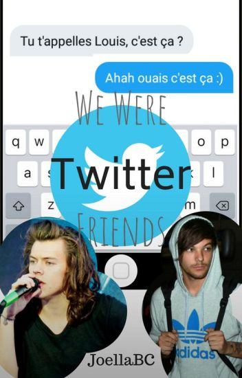 We Were Twitter Friends (Larry Stylinson)