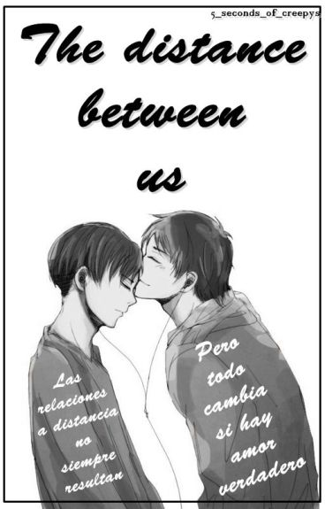 The distance between us (Ereri)