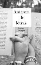 Amante de letras. by paumalagon