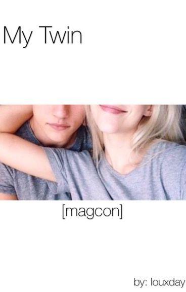 My twin -magcon- [TERMINÉ]