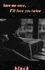 Twisted Love //SLOW Updates// by colourlessblack