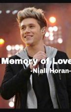 Memory of Love  -Niall Horan- by Nutellina23